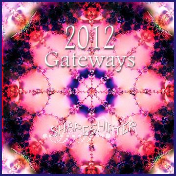 2012 Gateways | ShapeshifterDNA