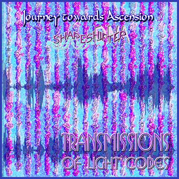Journey towards Ascension | ShapeshifterDNA