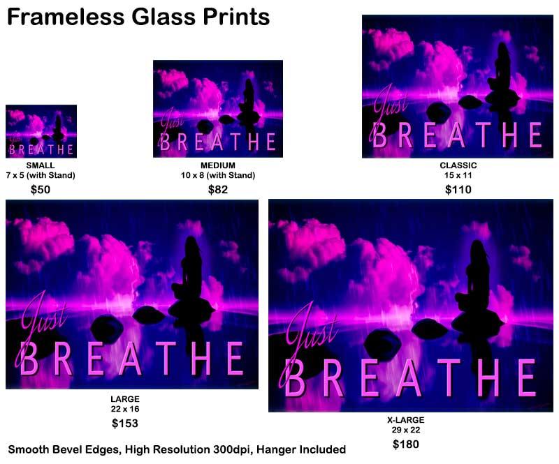 Glass Print Just Breathe