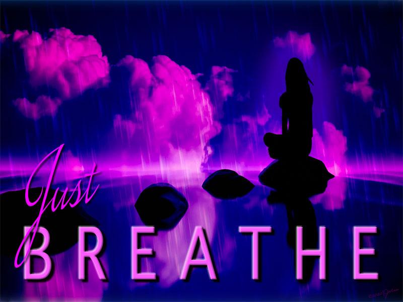 Just Breathe | Digital Print