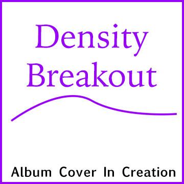Density Breakout   ShapeshifterDNA