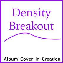 Density Breakout